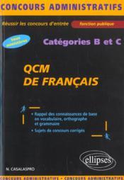 Qcm De Francais Categories B Et C Tous Ministeres Concours Administratifs Fonction Publique - Couverture - Format classique