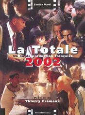 La Totale ; Un An De Production Francaise ; Edition 2002 - Intérieur - Format classique