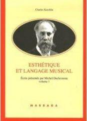Esthétique et langage musical t.1 - Intérieur - Format classique