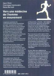 Vers Une Medecine De L'Homme En Mouvement ; La Complexite, L'Humain Et Ses Environnements - 4ème de couverture - Format classique