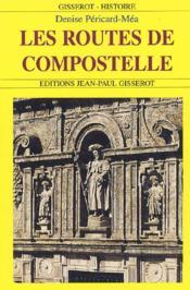 Les Routes De Compostelle - Couverture - Format classique
