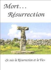 Mort... résurrection - Couverture - Format classique