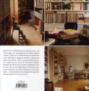 Bibliothèques ; l'art de vivre avec des livres - 4ème de couverture - Format classique