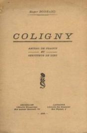 Coligny, amiral de France et serviteur de Dieu - Couverture - Format classique