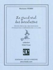 Grand Oral Des Sorcelettes - Couverture - Format classique