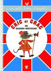 Cric et Crac en Grande-Bretagne - Couverture - Format classique