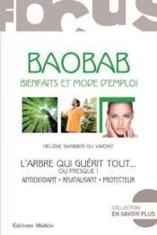 Le baobab ; l'arbre qui guerit tout... - Couverture - Format classique