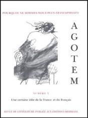 Agotem t.1 ; une certaine idée de la France et du français - Couverture - Format classique