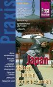 Japan - Reisen, Jobben, Sprache Lernen. Praxis-Ratgeber - Couverture - Format classique