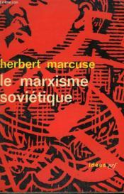 Le Marxisme Sovietique. Collection : Idees N° 35 - Couverture - Format classique