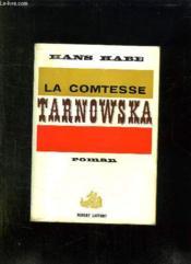 La Comtesse Tarnowska. - Couverture - Format classique