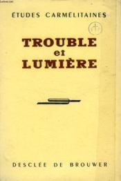 Trouble Et Lumiere - Couverture - Format classique