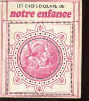 Les Chefs-D'Oeuvre De Notre Enfance - Couverture - Format classique