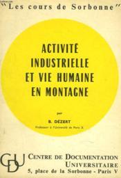 Activite Industrielle Et Vie Humaine En Montagne - Couverture - Format classique