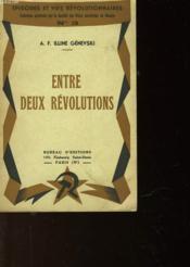 Entre Deux Revolutions - Couverture - Format classique