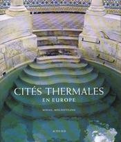 Cites Thermales D'Europe - Intérieur - Format classique
