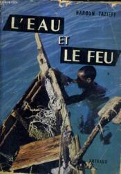 L'Eau Et Le Feu. - Couverture - Format classique