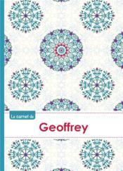Le Carnet De Geoffrey - Lignes, 96p, A5 - Rosaces Orientales - Couverture - Format classique