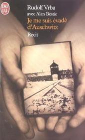 Je me suis evade d'auschwitz - Couverture - Format classique