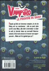 Chica Vampiro T.2 ; le pouvoir de Daisy - 4ème de couverture - Format classique