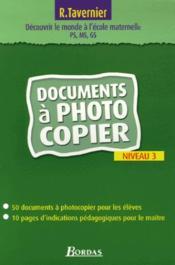 Pour découvrir le monde à l'école maternelle ; niveau 3 ; documents à photocopier - Couverture - Format classique