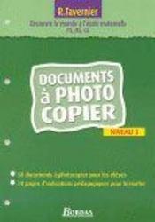 Pour découvrir le monde à l'école maternelle ; niveau 3 ; documents à photocopier - Intérieur - Format classique