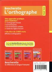 Bescherelle ; l'orthographe pour tous ; ouvrage de référence sur l'orthographe française - 4ème de couverture - Format classique