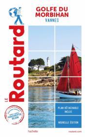 Guide du Routard ; Golfe du Morbihan ; Vannes - Couverture - Format classique