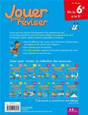 Jouer pour réviser ; de la 6e à la 5e - 4ème de couverture - Format classique