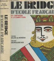 Le bridge d'école française - Couverture - Format classique