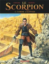 Le scorpion T.13 ; Tamose l'Egyptien - Couverture - Format classique