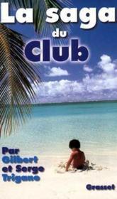 La saga du club - Couverture - Format classique