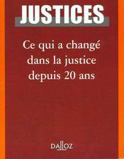 Ce Qui A Change Dans La Justice Depuis 20 Ans - Intérieur - Format classique