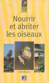 Nourrir et abriter les oiseaux - Intérieur - Format classique