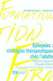 Epilepsies : Strategies Therapeutiques Chez L'Adulte - Intérieur - Format classique