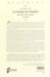 Strategie des schneider. du marche a la firme integree 1836-1914 - 4ème de couverture - Format classique