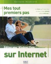 Mes tout premiers pas sur internet ; édition windows vista - Intérieur - Format classique
