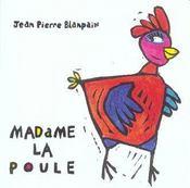 Madame la poule - Intérieur - Format classique