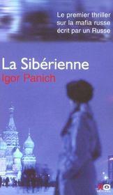 La Siberienne ; Le Premier Thriller Sur La Mafia Russe Ecrit Par Un Russe - Intérieur - Format classique