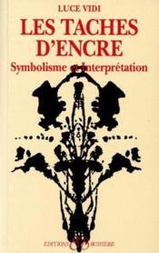 Les taches d'encre ; symbolisme et interprétation - Couverture - Format classique