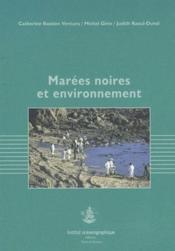 Marées noires et environnement - Couverture - Format classique