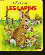 Mes amis les lapins - Couverture - Format classique