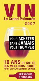Vin, le grand palmarès 2007 ; pour acheter sans jamais vous tromper - Intérieur - Format classique
