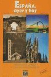 Espana, Ayer Y Hoy (2nda Edicion) - Couverture - Format classique