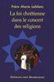 Foi chrétienne dans le concert des religions - Couverture - Format classique