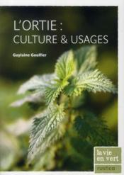 L'ortie : culture & usages - Couverture - Format classique