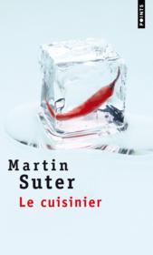 Le cuisinier martin suter acheter occasion 19 05 2011 for Cuisinier occasion