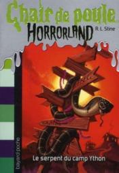 Chair de poule ; horrorland t.9 ; le serpent du camp Ython - Couverture - Format classique