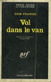 Vol Dans Le Van. Collection : Serie Noire N° 1241 - Couverture - Format classique