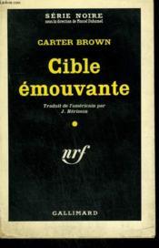 Cible Emouvante. ( The Temptress ). Collection : Serie Noire N° 603 - Couverture - Format classique
